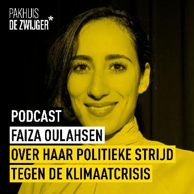 Faiza Oulahsen over haar politieke strijd tegen de klimaatcrisis