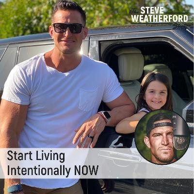 Start Living Intentionally NOW