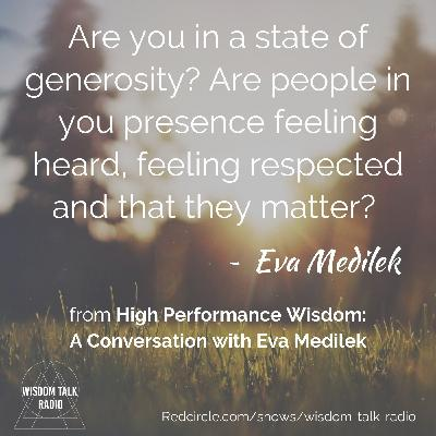 High Performance Wisdom: a conversation with Eva Medilek