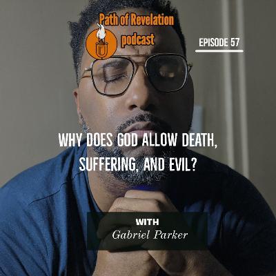 Path of Revelation Podcast: Episode 57