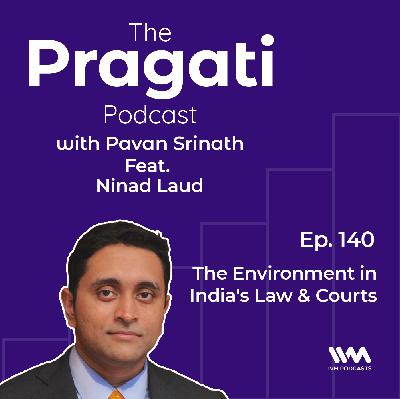 Ep. 140: The Environment in India's Law & Courts