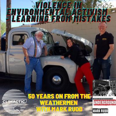 Part 2 | Violence in Environmental Activism - Learning from mistakes