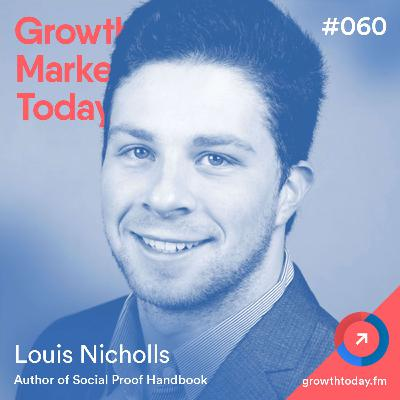 The Social Proof Framework that Increased Sales by 20% with Louis Nicholls  (GMT060)