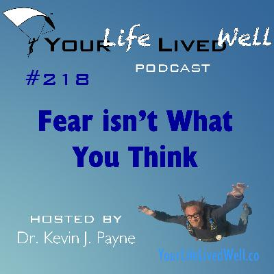 Fear isn't What You Think