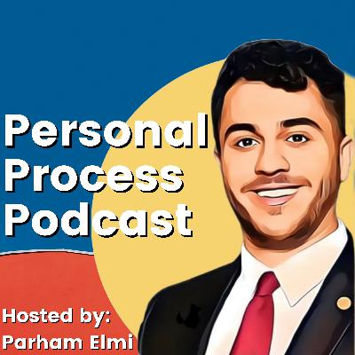 Episode 43: Benyamin Zargar: How Geography and Climate Dictates How We Live Our Lives | Personal Process Podcast's Final Season 1 Episode