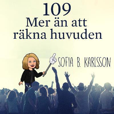 Avsnitt 109 – Mer än att räkna huvuden (Sofia B. Karlsson)