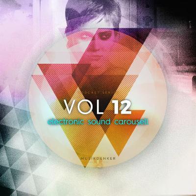 Electronic Sound Carousell - Vol.12 (Rev-1-3)