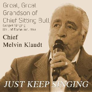 Merry Christmas on Just Keep Singing with Melvin Chief Klaudt