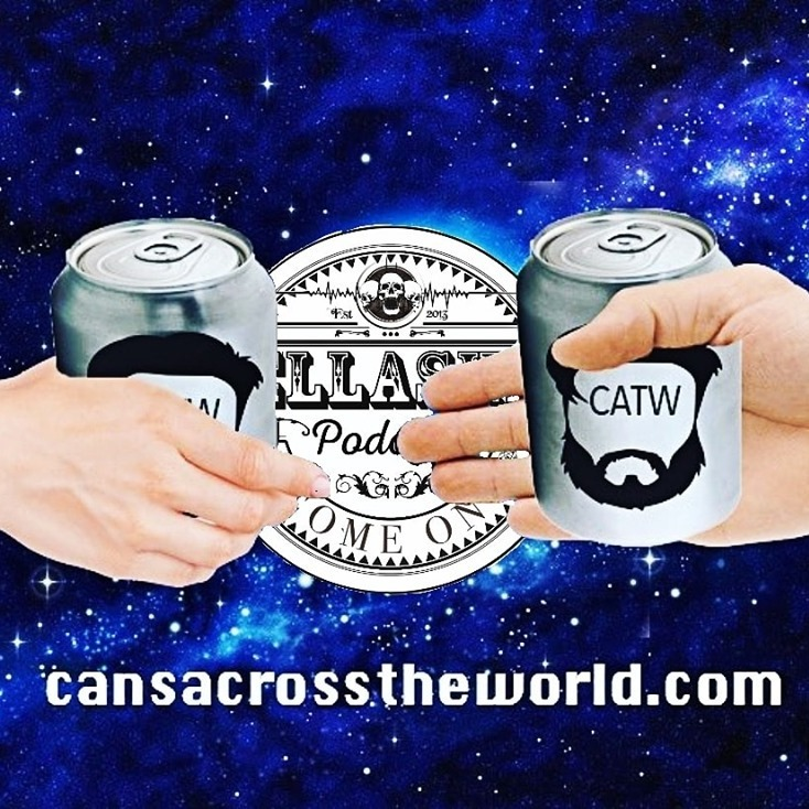 BONUS CAST ! The Fellaship Podcast Episode 236 - Cans Across The World