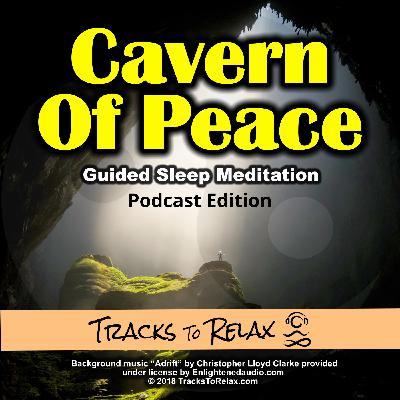 Cavern Of Peace Sleep Meditation (Short Version)