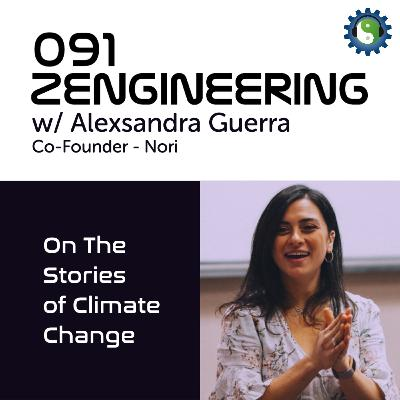 091 - with Alexsandra Guerra of Nori - On The Stories of Climate Change