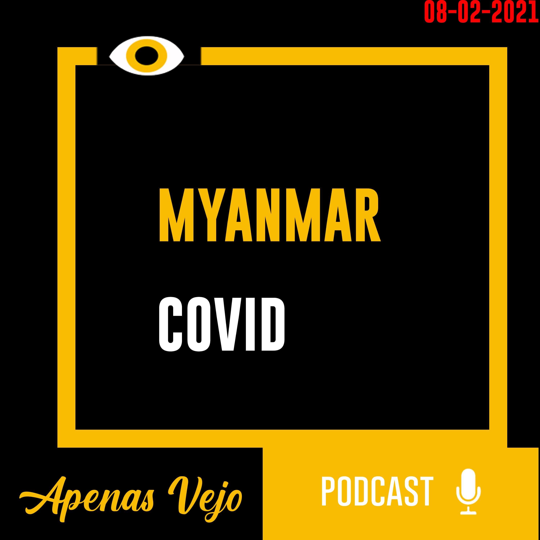 Apenas Vejo-Myanmar e COVID