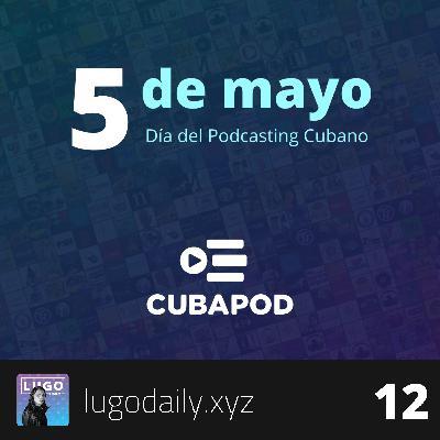 El Día del Podcasting Cubano y cómo lograr que tu startup tenga impacto social