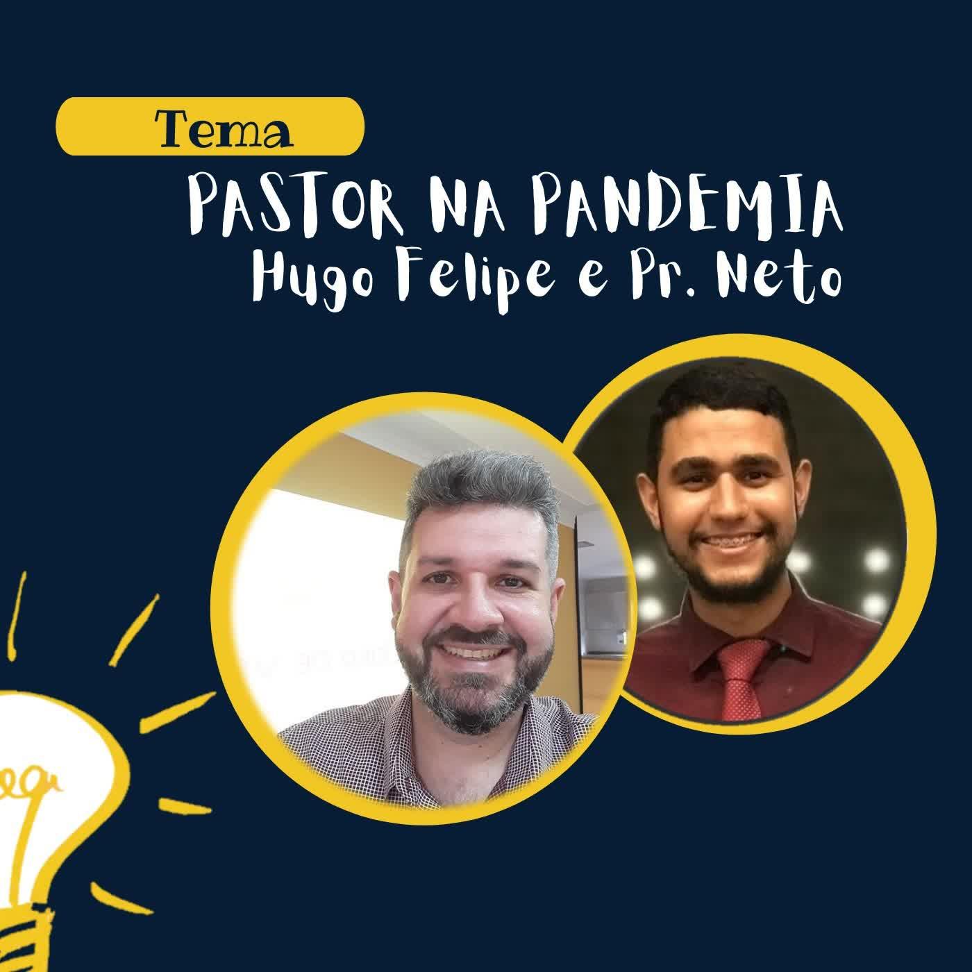 #001 - Pastor na Pandemia