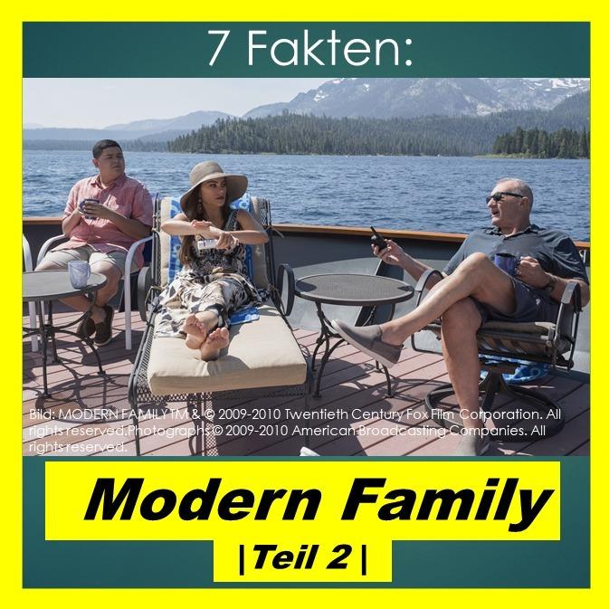 7 Fakten: Modern Family   Teil 2 