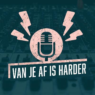 VAN JE AF IS HARDER met Gijs Staverman
