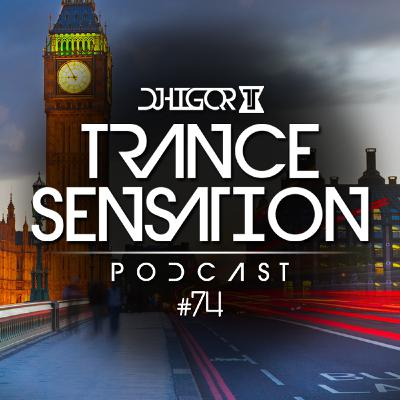 Trance Sensation Podcast #74