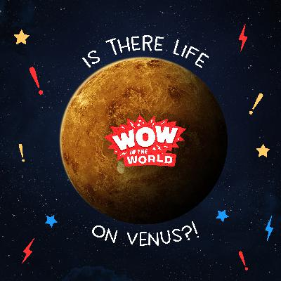 Is There Life on Venus? (Encore - 9/20/21)
