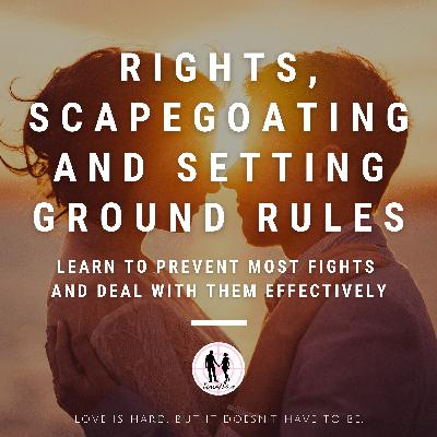 My Rights in The Relationship, Abuse, Scapegoating, and More