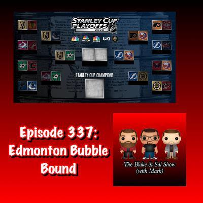Episode 337: Edmonton Bubble Bound (Special Guest: Mike Donovan)