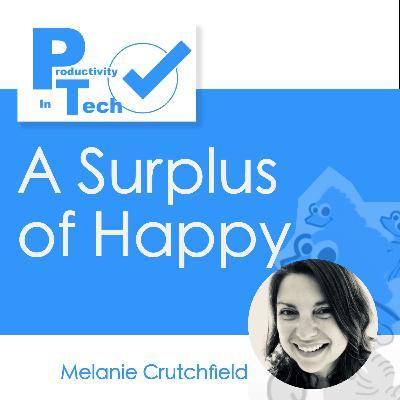 A Surplus of Happy from Melanie Crutchfield