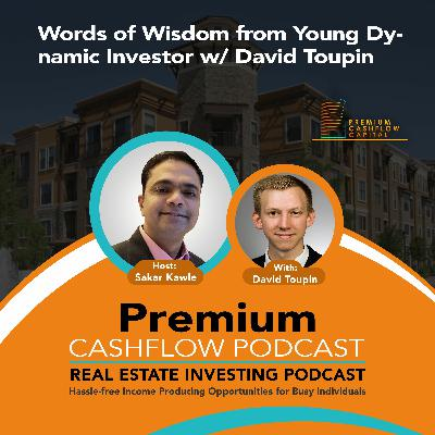 SK108 - Words of Wisdom from Young Dynamic Investor w/ David Toupin