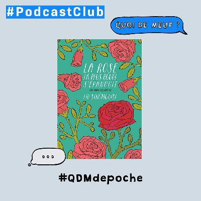 """(Rediff)  - QDM de poche - Le livre """"La Rose la plus rouge s'épanouit"""" de Liv Strömquist"""
