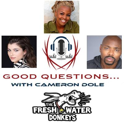 Episode 45: Kennedy Tucker, Kim Fields and Page Kennedy, and Shawn Gomez of the Freshwater Donkeys