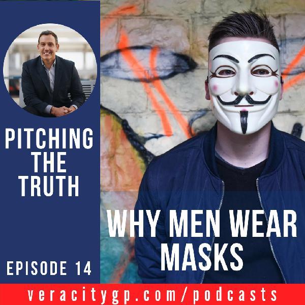 Ep14.Why Men Wear Masks