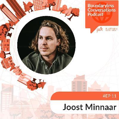 Ep. 11 Joost Minnar - Tackling the Fundamental Problems of Organising at Scale