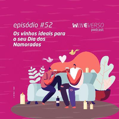 Os vinhos ideais para o seu Dia dos Namorados