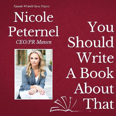 Nicole Peternel  - CEO/PR Maven