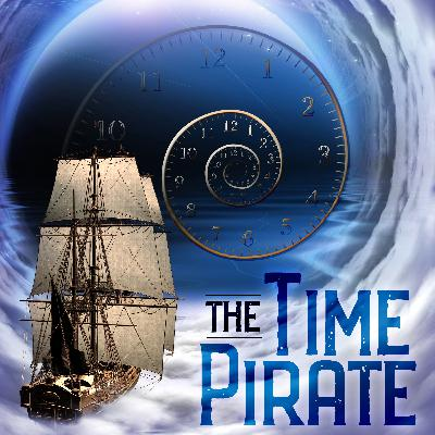 The Time Pirate Teaser!