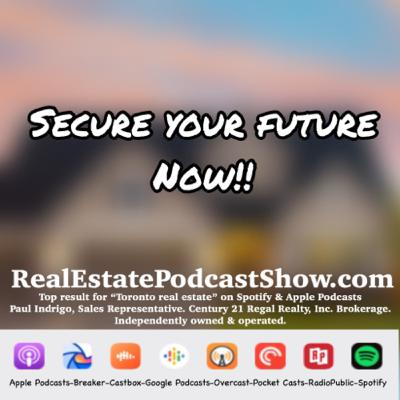 Episode 297: Secure YOUR future now. It's about YOUR economy, not THE economy.