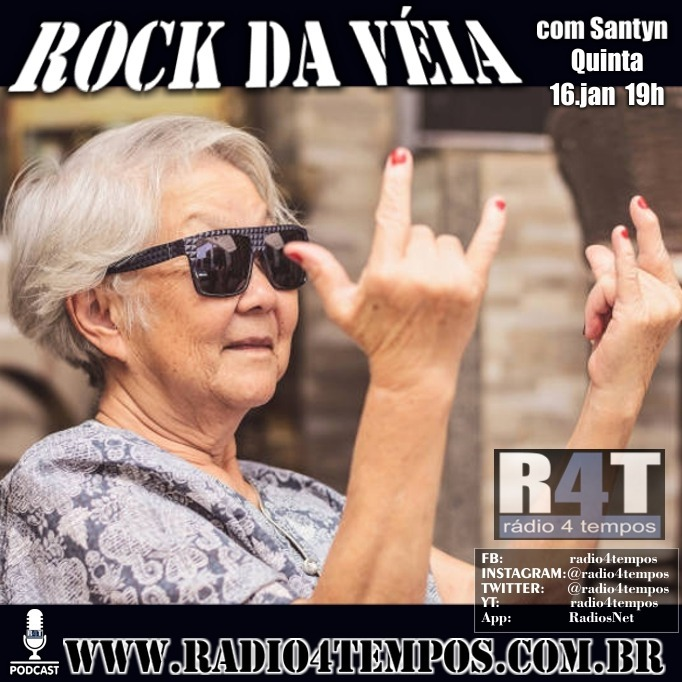 Rádio 4 Tempos - Rock da Véia 72:Rádio 4 Tempos