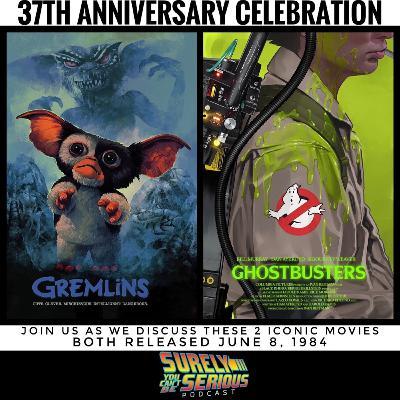 Ghostbusters ('84) or Gremlins ('84)