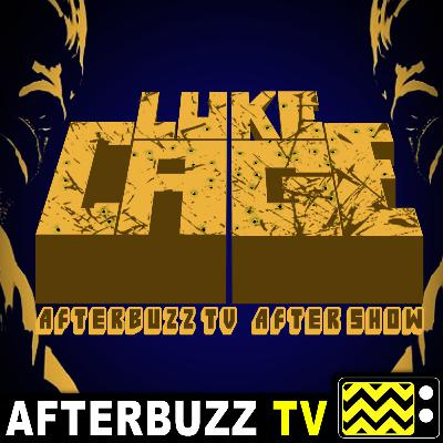 Luke Cage S:1 | Moment Of Truth; Code Of The Streets E:1 & E:2 | AfterBuzz TV AfterShow