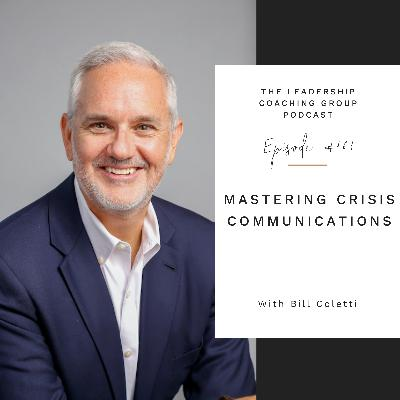 Mastering Communication in Crisis with Bill Coletti and Liz Howard