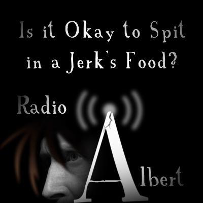 Is it Okay to Spit in a Jerk's Food?