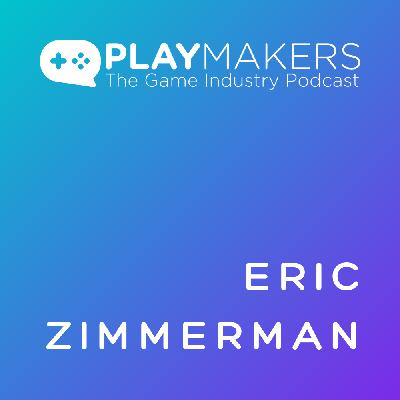 Game Design as a Way of Being, with Eric Zimmerman