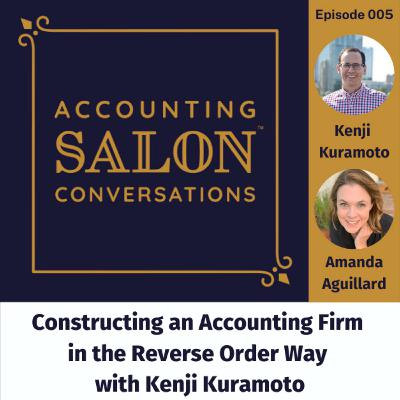 Constructing an Accounting Firm in the Reverse Order Way with Kenji Kuramoto