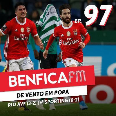 #97 - Benfica FM | Benfica x Rio Ave e Sporting x Benfica (3-2 e 0-2) Jorge Assunção