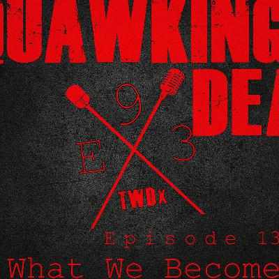 "[Episode 93] Season 10, Episode 13 of The Walking Dead, ""What We Become"" (/w Kirsten Acuna)"