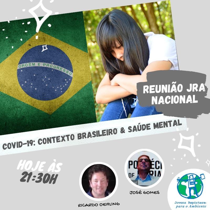 COVID-19// Contexto Brasileiro e Saúde Mental