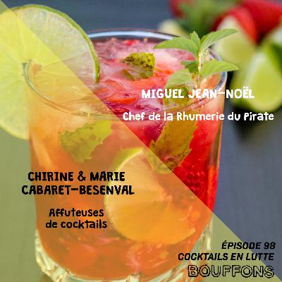 #98 - Cocktails en lutte