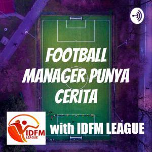 FM19 – Save 06 : Interview with IDFM League