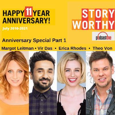 687- Story Worthy 11 Year Anniversary Part 3