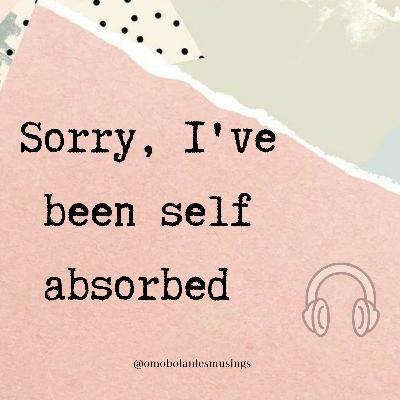 Sorry, I've been self absorbed.