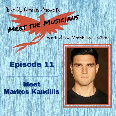 Episode 11: Meet Markos Kandilis