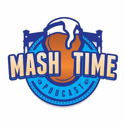 Episode 1 - Mash Time Version 2.878578925789 (We're back!!)